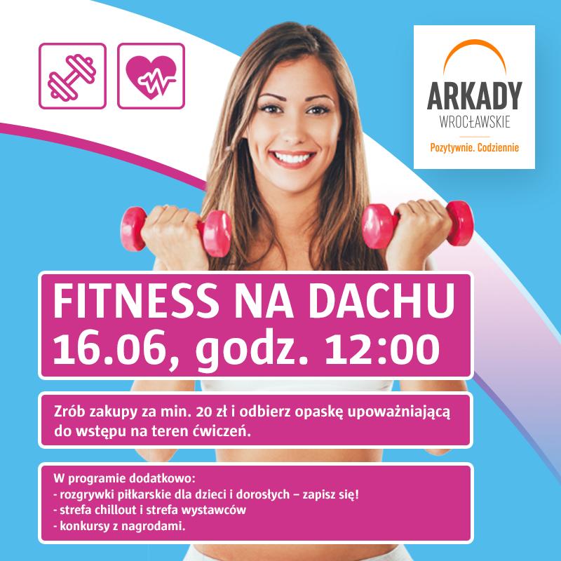 """Trening na +6, czyli """"Fitness na dachu"""" Arkad Wrocławskich"""